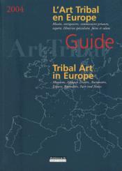 Guide International De L'Art Tribal : Europe (Bilingue Fr/Ang) - Couverture - Format classique