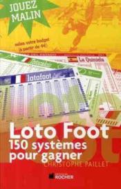 telecharger Loto foot – 150 systemes pour gagner livre PDF/ePUB en ligne gratuit