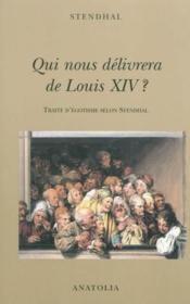 Qui nous délivrera de Louis XIV ? - Couverture - Format classique