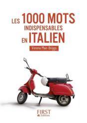 telecharger Les 1000 mots indispensables en italien – mini-lexique francais-italien/italien-francais, pour tout comprendre et tout dire livre PDF/ePUB en ligne gratuit