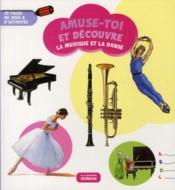 La musique et la danse - Couverture - Format classique