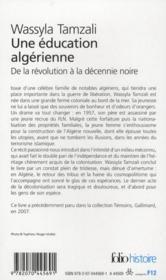 Une éducation algerienne ; de la révolution à la décennie noire - 4ème de couverture - Format classique