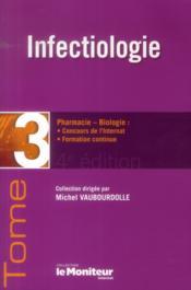 Le moniteur internat tome 3 4e ed infectiologie - Couverture - Format classique