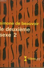 Le Deuxieme Sexe N° 2. Collection : Idees N° 153 - Couverture - Format classique