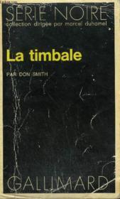 Collection : Serie Noire N° 1686 La Timbale - Couverture - Format classique
