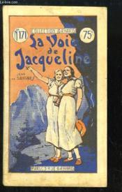 La Voie de Jacqueline. - Couverture - Format classique