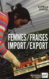 Femmes/fraises ; import-export - Couverture - Format classique