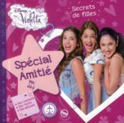 Violetta ; secrets de filles ; spécial amitié - Couverture - Format classique