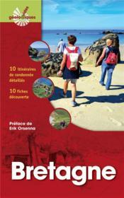 Bretagne ; 10 itinéraires de randonnée detaillés ; 10 fiches découverte - Couverture - Format classique