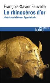 Le rhinoceros d'or ; histoires du Moyen âge africain) - Couverture - Format classique