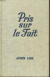 Pris Sur Le Fait - Couverture - Format classique