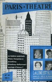 PARIS THEATRE N° 97 - LE THEATRE AMERICAIN - PIECES FRANCAISES A BROADWAY - BROADWAY / HOLLYWOOD: MARIAGE D'AMOUR? - LA LUNE BLEUE, comédie en 3 actes et un prologue de HUGH-HERBERT adpatée par JEAN-BERNARD LUC - Couverture - Format classique