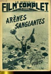 Le Nouveau Film Complet N° 52 - Arenes Sanglantes - Couverture - Format classique