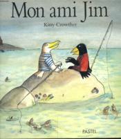 Mon Ami Jim - Couverture - Format classique