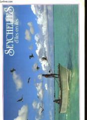 Les Seychelles D'Iles En Iles - Couverture - Format classique
