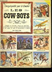 L'Encyclopedie Par Le Timbre Les Cow-Boys - Couverture - Format classique