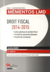 Droit fiscal ; 2014-2015 (3e édition) - Couverture - Format classique
