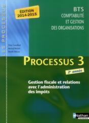 Processus 3 ; BTS CGO ; 2e année ; gestion fiscale et relations avec l'administration des impôts ; livre de l'élève - Couverture - Format classique