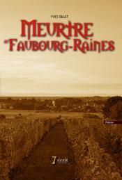 Meurtre au Faubourg-Raines - Couverture - Format classique