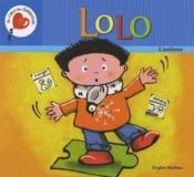 Lolo ; l'autisme, serie au coeur des differences - Couverture - Format classique