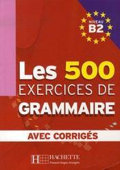 telecharger Les 500 exercices de grammaire avec corriges – niveau b2 livre PDF/ePUB en ligne gratuit