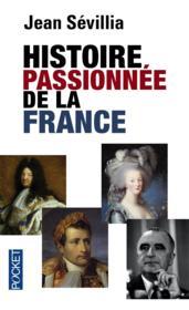 Histoire passionnée de la France - Couverture - Format classique
