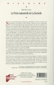 La pêche industrielle de La Rochelle ; au temps des grands chalutiers (1871-1994) - 4ème de couverture - Format classique