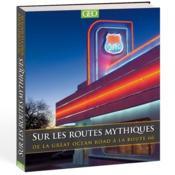 Sur les routes mythiques ; de la route 66 à la Great Ocean road - Couverture - Format classique