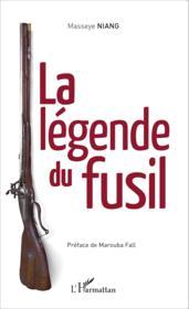 La légende du fusil - Couverture - Format classique