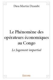 Le phénomène des opérateurs économiques au Congo - Couverture - Format classique