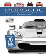 Porsche, les modèles de légende - Couverture - Format classique