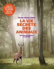 La vie secrète des animaux - Couverture - Format classique