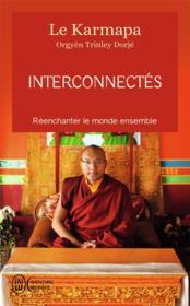 Interconnectés ; réenchanter le monde ensemble - Couverture - Format classique