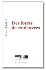 Des forêts de couleuvres - Couverture - Format classique
