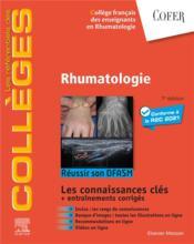 Rhumatologie : réussir son DFASM ; les connaissances clés + entraînements corrigés (7e édition) - Couverture - Format classique