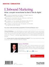 L'inbound marketing : attirer, conquérir et enchanter le client à l'ère du digital (2e édition) - 4ème de couverture - Format classique