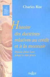 Histoire des doctrines relatives au credit et a la monnaie depuis john law jusqu'a nos jours - Intérieur - Format classique