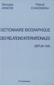 Dictionnaire biographique depuis 1945 - Couverture - Format classique
