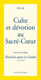Culte Et Devotion Au Sacre-Coeur - Haurietis Aquas In Gaudio - Couverture - Format classique