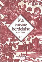 Ma cuisine bordelaise - Couverture - Format classique