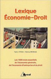 Lexique économie droit ; 1600 mots essentiels - Couverture - Format classique