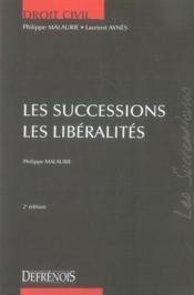 Les successions ; les libéralités (2e édition) - Couverture - Format classique