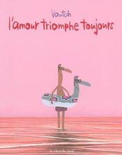 L'amour triomphe toujours - Intérieur - Format classique