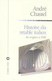 Histoire du retable italien des origines à 1500 - Intérieur - Format classique