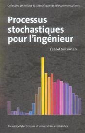 Processus stochastiques pour l'ingenieur - Intérieur - Format classique