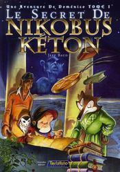 Une aventure de domenico t.1 ; le secret de nikobus keton - Couverture - Format classique
