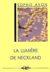 La lumière de Neckland - Couverture - Format classique