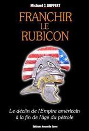 Franchir le rubicon, le déclin de l'empire américain à la fin de l'âge du pétrole - Intérieur - Format classique