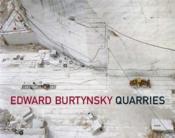 Edward burtynsky quarries - Couverture - Format classique