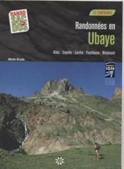 Randonnées en Ubaye: Allos, Cayolle, Larche, Fouillouse, Maljasset ; 18 itinéraires - Couverture - Format classique